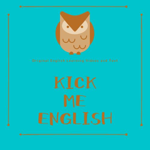 Kick Me English